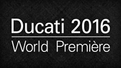 This-Is-X_HomeSmall-02-DucatiWorldPremiere_240x135